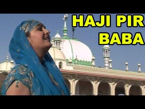Haji Pir Baba - Hajipir ki Diwani - Haji Pir Devotional Songs - Best Hajipir Songs