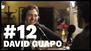 El Sentido De La Birra - #12 David Guapo