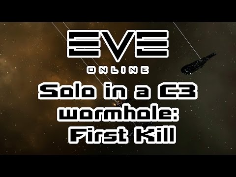 Eve Online - Solo in a C3 wormhole: First Kill