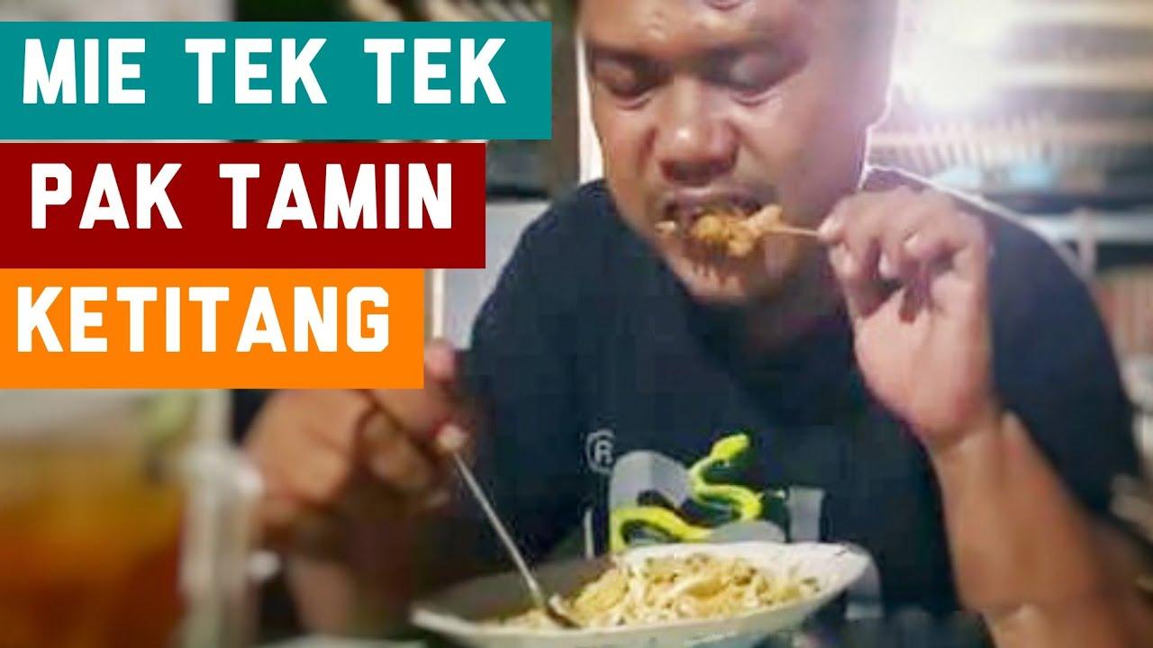 Kuliner Malam Khas Godong Purwodadi Grobogan Mie Tek Tek Mie Tok Pak Tamin Ketitang Youtube