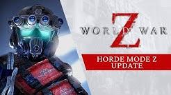 World War Z - Horde Mode Z Update