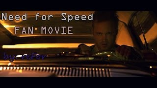 Need for Speed: Жажда скорости || Exoneration (FAN MOVIE)