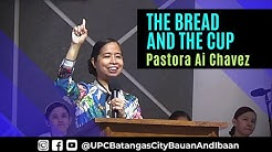 THE BREAD AND THE CUP - COMMUNION SERVICE - Pastora Ai Chavez 01.12. 2020