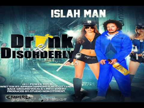 Official Audio - Islah Man 2017 - Drunk & Disorderly