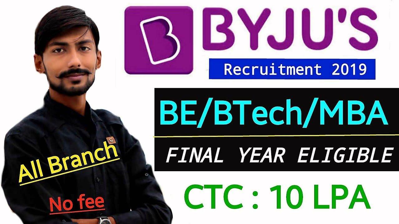 BYJU's recruitment 2019 | B E/B Tech/MBA | 500+ posts