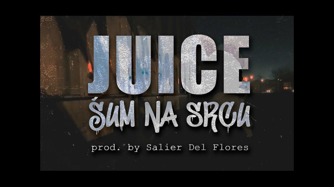Download JUICE - ŠUM NA SRCU [OFFICIAL VIDEO] 2021.