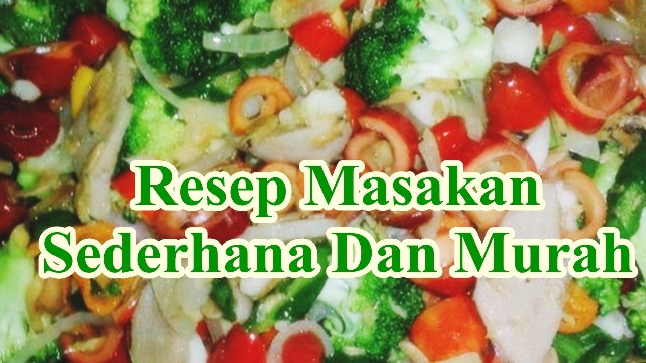 Resep Masakan Sederhana Dan Murah Youtube