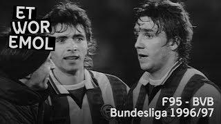 ET WOR EMOL   Fortuna Düsseldorf – Borussia Dortmund 1996/97   F95-Historie