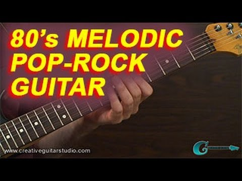 GUITAR STYLES: 80's Melodic Pop-Rock Guitar
