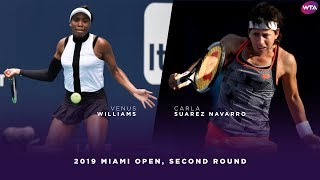 Venus Williams vs. Carla Suarez Navarro | 2019 Miami Open Second Round | WTA Highlights