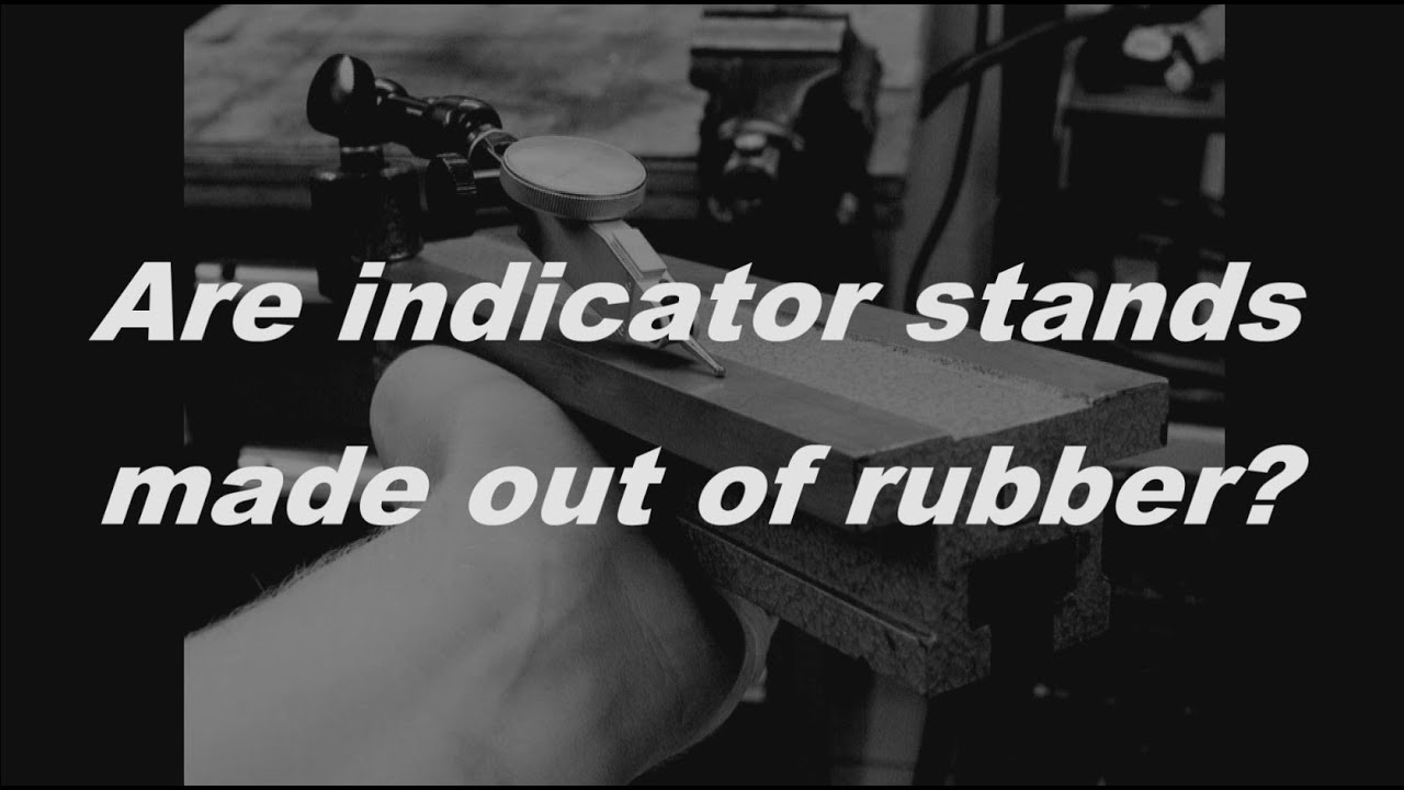 Machineshop Physics: Indicator sag - Durchhang von Messstativen
