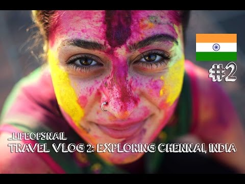 TRAVEL VLOG 2: EXPLORING CHENNAI, INDIA
