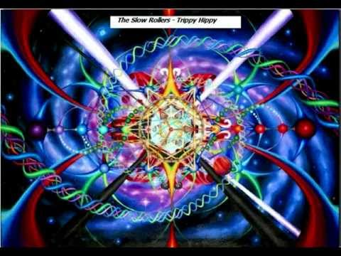 The Slow Rollers - Trippy hippy