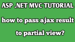 how to pass ajax result to partial view? ASP .NET MVC. (HINDI)
