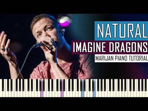 How To Play: Imagine Dragons - Natural | Piano Tutorial