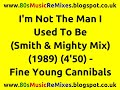 Miniature de la vidéo de la chanson I'm Not The Man I Used To Be (Smith & Mighty Version)