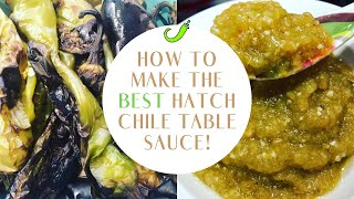 The BEST Hatch Chile Table Sauce