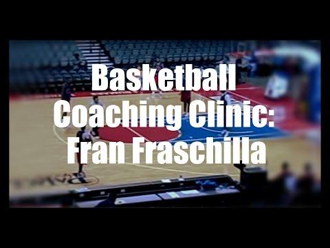 Basketball Coaching Clinic: Fran Fraschilla