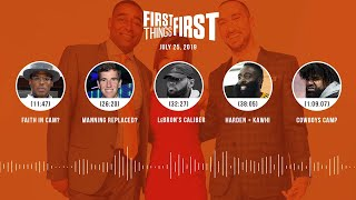 First Things First audio podcast(7.25.19)Cris Carter, Nick Wright, Jenna Wolfe | FIRST THINGS FIRST