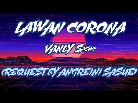 lawan-corona_vanly-sasue-[ngm]2020-request-dari-ta-pe-ade-(rina-anggreini-sasue)