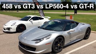 Ferrari 458 vs Porsche GT3 vs Lamborghini Gallardo vs Nissan GT-R