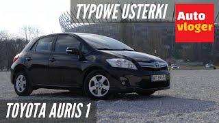 Toyota Auris I - typowe usterki