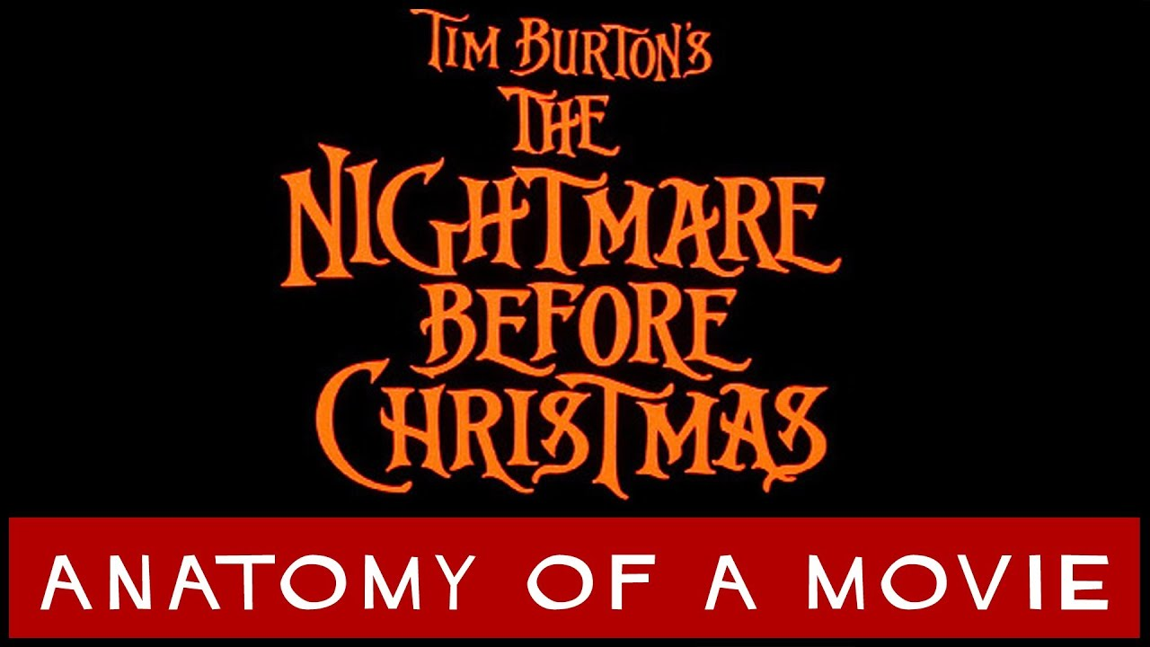 The Nightmare Before Christmas | Anatomy of a Movie - YouTube