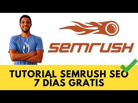 ▷ SEMRUSH: Cómo usarlo GRATIS con video-tutorial