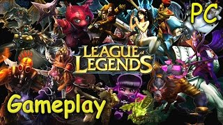 League of Legends Gameplay Video - PC