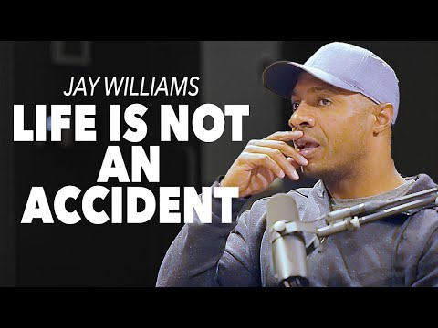 Jay Williams: Life is Not an Accident