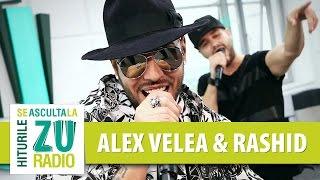 Alex Velea si Rashid - Dragoste La Prima Vedere (Live la Radio ZU)