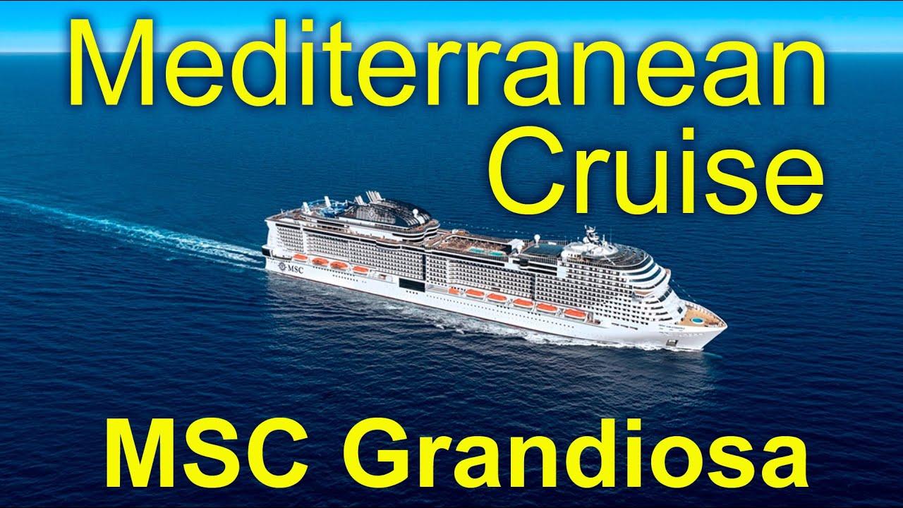 Croisière en Méditerranée sur MSC Grandiosa January 2020 ...