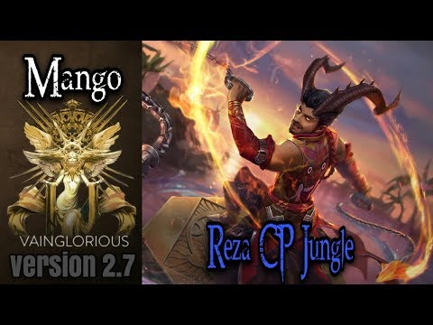 2.7 | Mango | Reza CP jungle - Vainglory hero gameplay from a pro player