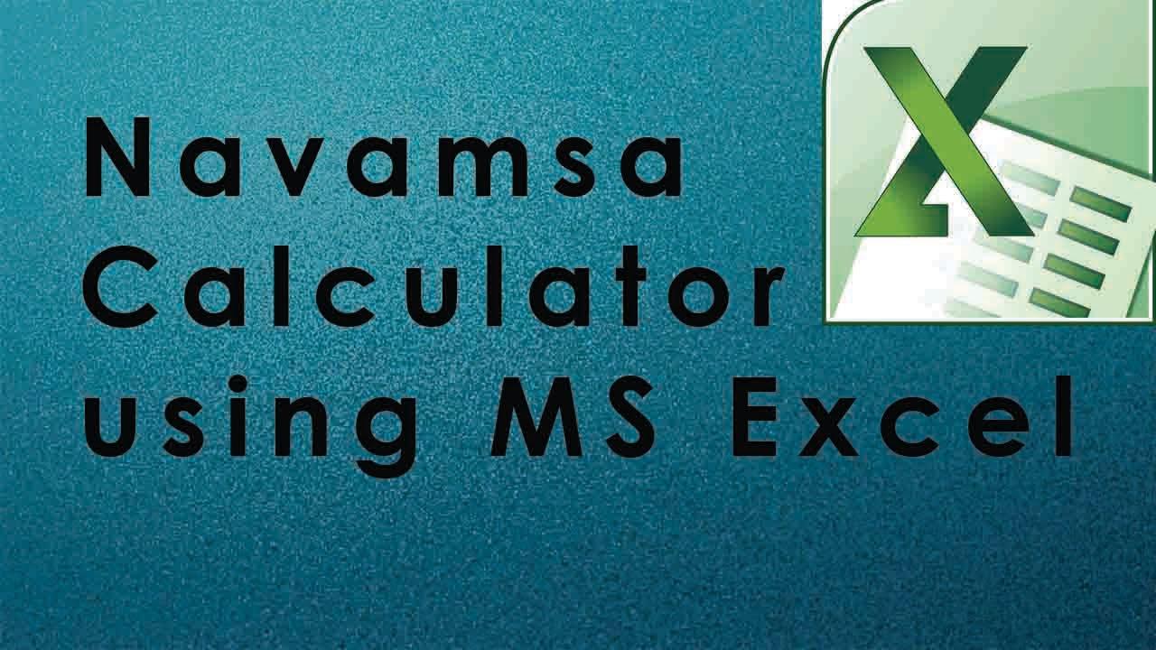 Navamsa Calculator using MS Excel | E K Dhilip Kumar