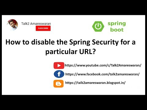 How to disable the Spring Security for a particular URL? - YouTube