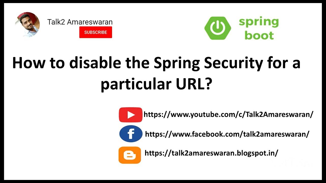 How to disable the Spring Security for a particular URL?