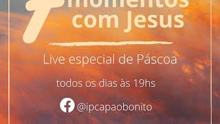 7 momentos com Jesus #2 Terça-feira