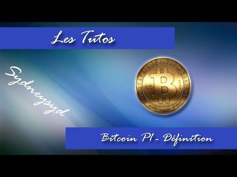 Bitcoin P1 - Définition