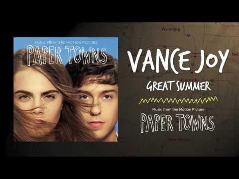 Vance Joy - Great Summer (Paper Town OST)