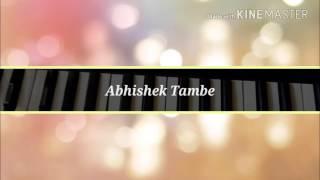 Sonyachi Jejuri Piano lesson by, Abhishek Tambe...