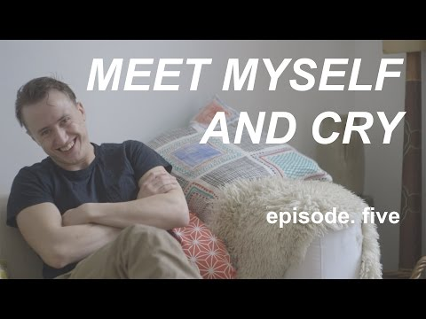 MEET MYSELF AND CRY a doc. series  EP. FIVE  THEO BARKLEMBIGGS