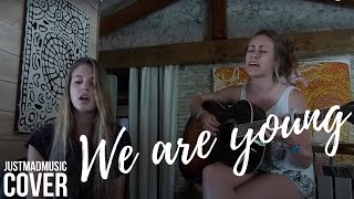 We are Young - FUN ft JANELLE MONAE (Acoustic Cover)