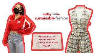Malay Mail For : Sustainable Fashion