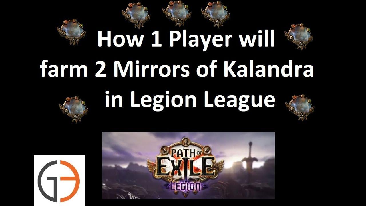 How 1 Player will farm 2 Mirrors of Kalandra in Legion League [Poe 3 7]