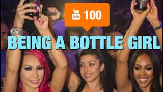 HOW MUCH I MADE AS A BOTTLE GIRL | Club Chronicles