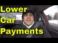 4 Ways To Get Lower Car Payments