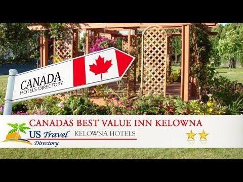 Canadas Best Value Inn Kelowna - Kelowna Hotels, Canada
