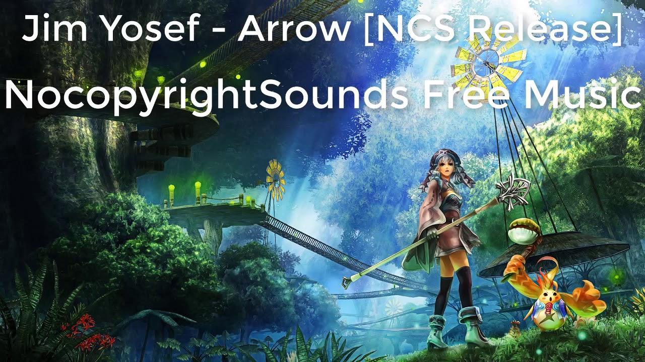 Jim Yosef - Arrow [NCS Release] | NocopyrightSounds Free Music.