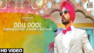 Doll Dool (Full HD)   Harparkash Ft. D Maan   New Punjabi Songs 2017