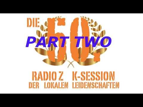 Die 50. Radio Z K-Session - Teil 2